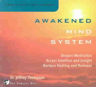 AWAKENED MIND SYSTEM BY THOMPSON,JEFFERY DR (CD)
