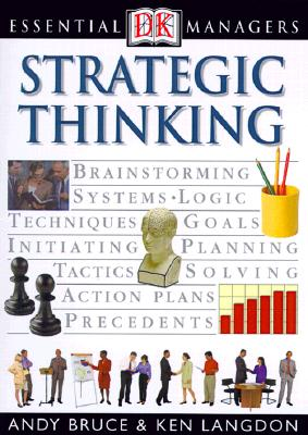 Strategic Thinking By Bruce, Andy/ Langdon, Ken